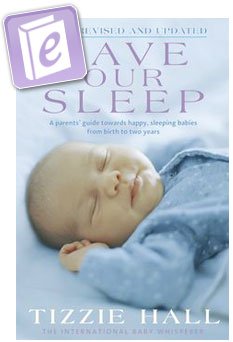 Tizzie Hall - eBook - Save Our Sleep ® - Revised Edition - The International Baby Whisperer